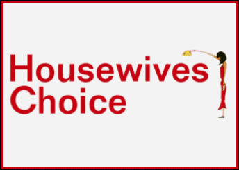Housewives Choice